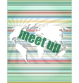 meet up words on digital touch screen business vector image vector image