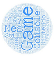 nes game system text background wordcloud concept vector image vector image