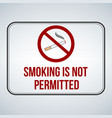 no smoking sign smoking is not permitted isolated vector image vector image