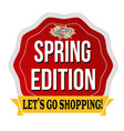 spring edition label or sticker vector image