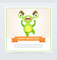 cute funny angry green monster happy monsters vector image vector image