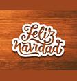 vintage feliz navidad typographic poster vector image vector image