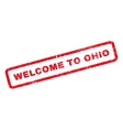 Welcome To Ohio Rubber Stamp vector image vector image