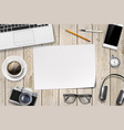 blank white sheet paper on a wooden table vector image