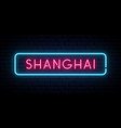shanghai neon sign bright light signboard vector image vector image