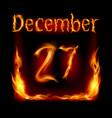 twenty-seventh december in calendar of fire icon vector image vector image