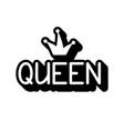 hand drawn queen vector image