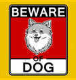 beware of cute dog pop art vector image vector image