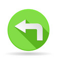 arrow icon green round sign with shadow left vector image