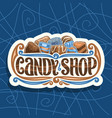 logo for candy shop vector image vector image