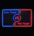 neon versus frame battle competition blue and red vector image vector image