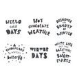 set of winter quotes and phrases hand drawn vector image
