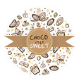 choco sweet banner template tasty desserts poster vector image vector image