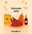 delicious dinner for thanksgiving day roasted vector image