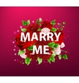 flowers with lettering marry me vector image
