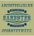vintage label font named gangster vector image vector image