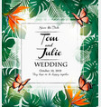 wedding invitation desing with exotic leaves and vector image vector image