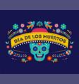 day dead dia de los muertos background vector image vector image