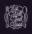 eat well feel good plate with spoon and fork vector image
