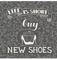 Hand drawn typography shoes design with positive vector image vector image