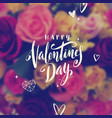 happy valentines day - greeting card vector image vector image