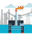 refinery plant and platform oil industry vector image