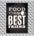 vintage typographic food quote for menu or t vector image vector image
