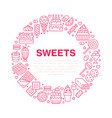 sweet food round poster with flat line icons vector image vector image