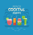 beach cocktail party poster with smoothies vector image vector image