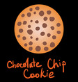 chocolate chip cookie on black background vector image