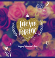 happy valentines day - greeting card vector image
