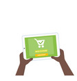 online order shopping with tablet in hands vector image vector image