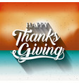 blurred background of thanks given design vector image vector image