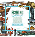 fishing equipment sketch poster with fish catch vector image vector image