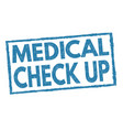 medical check up sign or stamp vector image vector image
