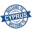 welcome to Cyprus blue round ribbon stamp vector image vector image