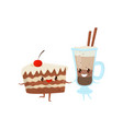piece of cake and cocoa drink are friends forever vector image vector image