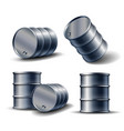 set black metal oil barrel in different vector image vector image