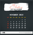 november 2019 new year calendar template brush vector image