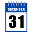 31 december calendar in a flat design isolated on vector image vector image