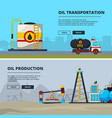 banners set for petroleum industry vector image