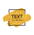 gold paint stroke vector image