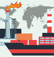 oil industry tanker ship containers and factory vector image vector image