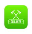 old axe icon green vector image vector image