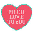 pink knitted heart with love text greeting card vector image vector image