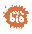 calligraphy one hundred percent bio label on a vector image