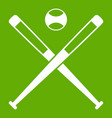 crossed baseball bats and ball icon green vector image vector image