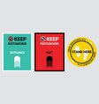 please keep safe distance sign vector image vector image