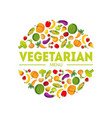 vegeterian menu farm fresh colorful vegetables in vector image