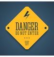 Danger sign do not enter vector image